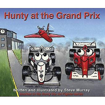 Hunty at the Grand Prix