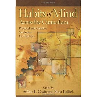 Habits of Mind Across the Curriculum: Practical and Creative Strategies for Teachers