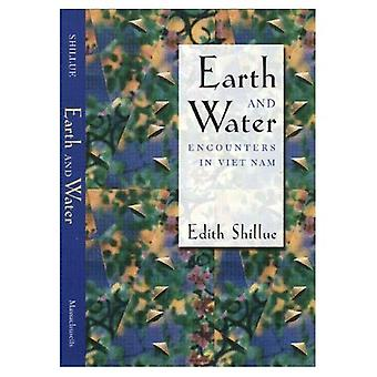 Earth and Water : Encounters in Viet Nam