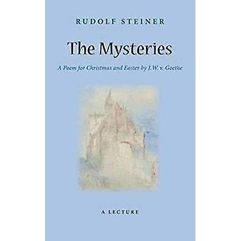 Les mystères: Un poème pour la Noël et de Pâques par W. J. c. Goethe