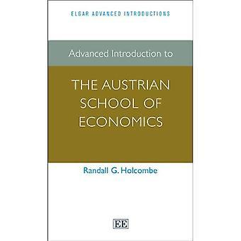 Avanzata Introduzione alla scuola austriaca di economia (Elgar avanzata introduzioni)