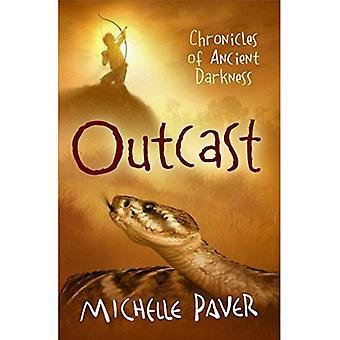 Outcast: Chroniques des temps obscurs livre 4 (chroniques des temps obscurs) (chroniques des temps obscurs)