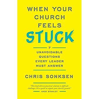 När din kyrka känner sig fast