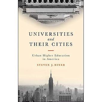 Las universidades y sus ciudades: urbano educación superior en América