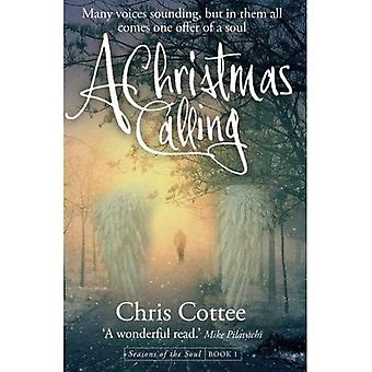 A Christmas Calling: Many Voices Sounding but in Them All, Comes One Offer of a Soul