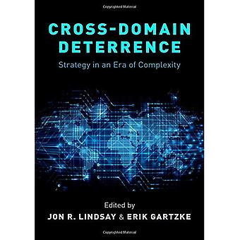 Cross-Domain Deterrence: Strategy in an Era of Complexity