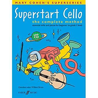 Superstart Cello: A Complete Method for Beginner Cellists