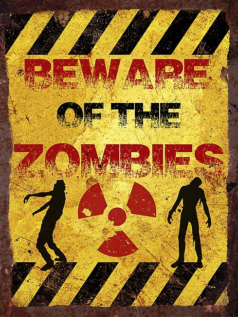 Vintage Metal Wall Sign - Beware of the zombies
