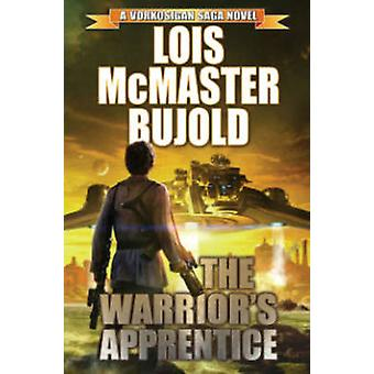 Warrior's Apprentice (30th Anniversary edition) by Lois McMaster Bujo