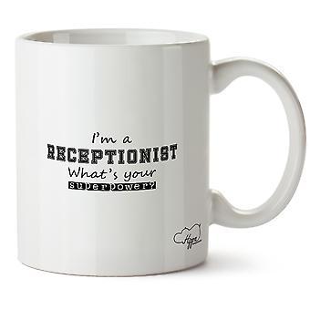 Hippowarehouse ik ben een receptioniste wat is uw supermacht? Bedrukte mok Cup keramiek 10oz