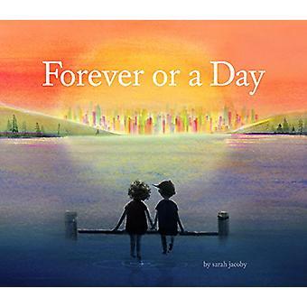 Für immer oder einen Tag von Sarah Jacoby - 9781452164632 Buch