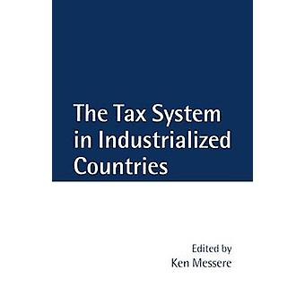 The Tax System in Industrialized Countries by Messere & Kenneth