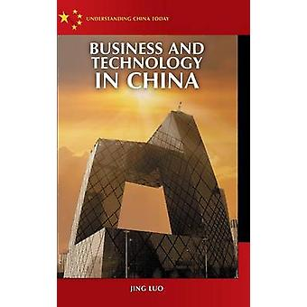 Business and Technology in China by Luo & Jing