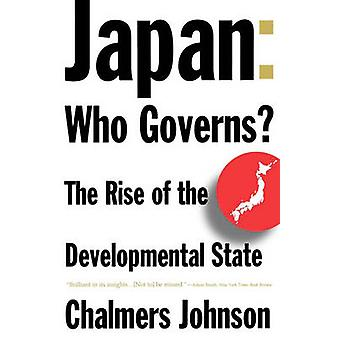 Japão que governa a ascensão do estado no desenvolvimento por Johnson e A. Chalmers