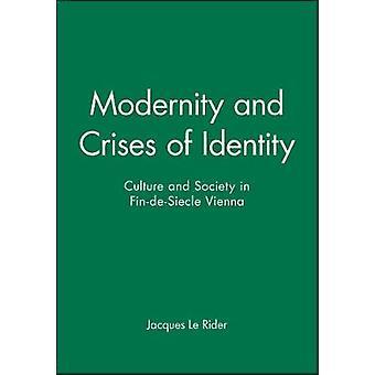 Modernità e crisi d'identità di Rider & Jacques Le
