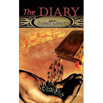 The Diary by Cheney & Robert