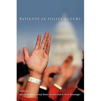 Pacientes como atores de política por Hoffman & Beatrix