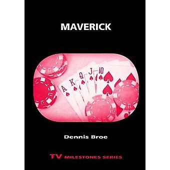 Maverick door Broe & Dennis