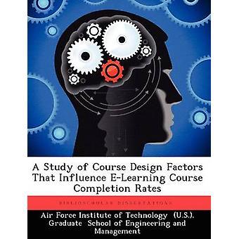 En undersøgelse naturligvis Design faktorer, der påvirker e-learning-kursus gennemførelsesprocenter af Mathews & Edward A.