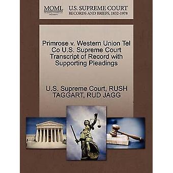 Primrose v. Western Union Tel Co U.S. øverste domstol udskrift af post med støtte processkrifter af US Supreme Court