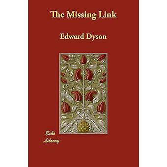 Den felande länken av Dyson & Edward