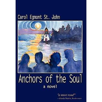 Ankare i själen en roman av St John & Carol Egmont