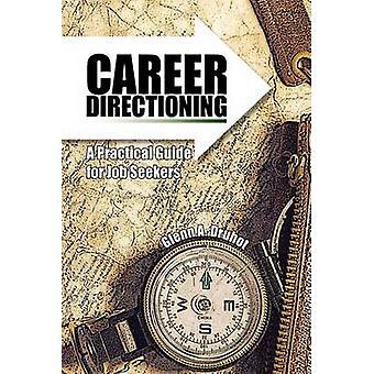 Karriär Directioning av Druhot & Glenn A.