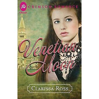 Venetian Moon by Ross & Clarissa