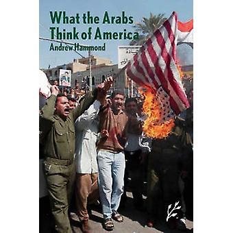 Hva araberne synes av Amerika av Hammond & Andrew