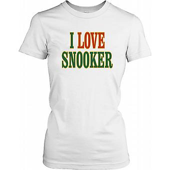 I Love Snooker Ladies T Shirt