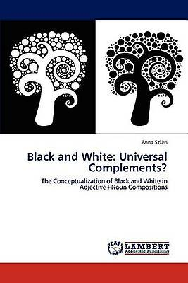 noir and blanc Universal Complements by Szlvi & Anna