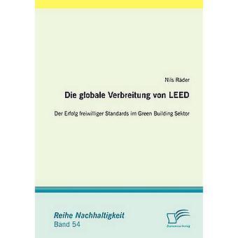 Die globale Verbreitung von Erfolg Der LEED freiwilliger normes im Sektor bâtiment vert par Nils & afin