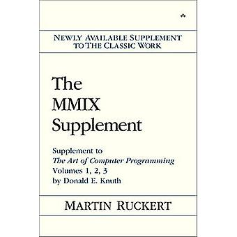 The MMIX Supplement - Supplement to the Art of Computer Programming Vo