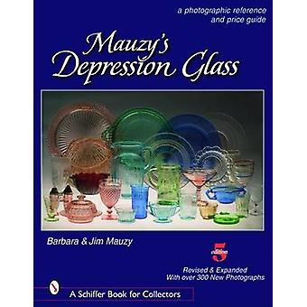 Mauzy's Depression Glass - A Photographic Reference and Price Guide by