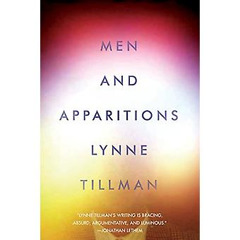 Men and Apparitions by Lynne Tillman - 9781593766795 Book