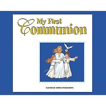 My First Communion by Catholic Book Publishing Co - 9780899428376 Book