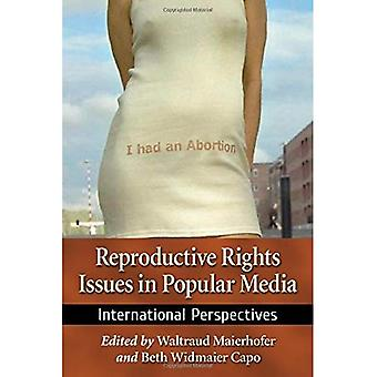 Reproductive Rights Issues in Popular Media: International Perspectives