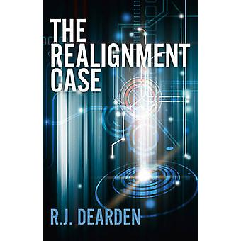 The Realignment Case by R. J. Dearden - 9781782796992 Book