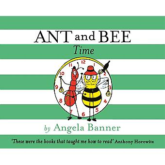 Ant and Bee Time (Hardcover) by Banner Angela