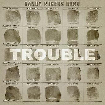Randy Rogers Band - Trouble [CD] USA import