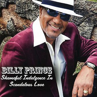 Billy Prince - skammelige overbærenhed i Scandoulous kærlighed [CD] USA import