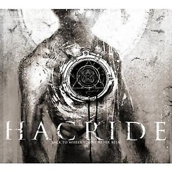 Hacride - tilbage til hvor du har aldrig været [CD] USA import