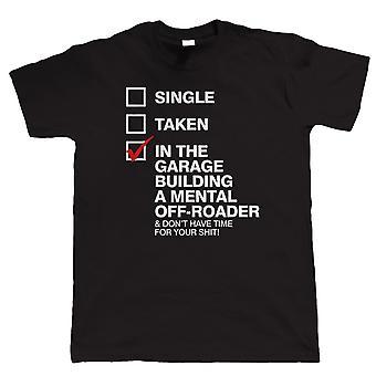 In de Garage bouwen van een geestelijke Off-Roader, Mens grappig, 4 x 4 Off achteruitgaat T Shirt