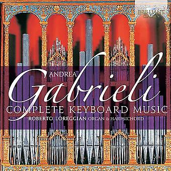 Roberto Loreggian - Gabrieli:: Musique pour clavier complet [CD] USA import