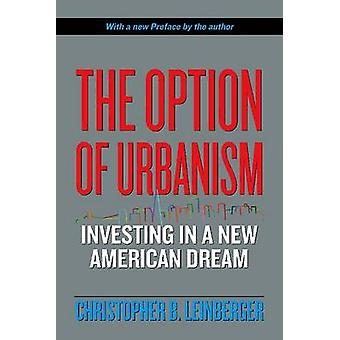 The Option of Ubanism - Investing in a New American Dream by Christoph