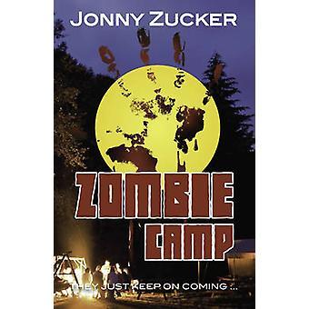 Zombie-Camp von Jonny Zucker - 9781781277188 Buch