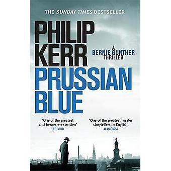 Azul de Prusia - Bernie Gunther Thriller 12 de Philip Kerr - 9781784296