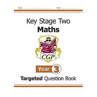 KS2 Maths Targeted Question Book - Year 3 by CGP Books - CGP Books -