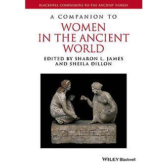 Un compagnon aux femmes dans le monde antique de Sharon Lynn James - ChEI