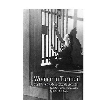 Women in Turmoil (3rd) by Mercedes de Acosta - Robert A. Schanke - Me